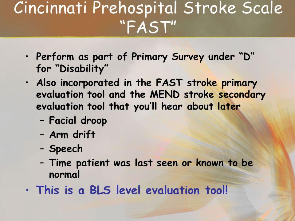 Cincinnati Prehospital Stroke Scale FAST