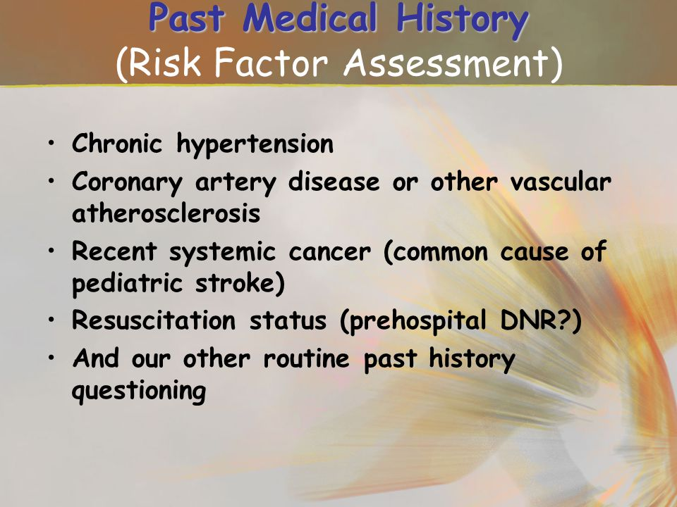 Past Medical History (Risk Factor Assessment)