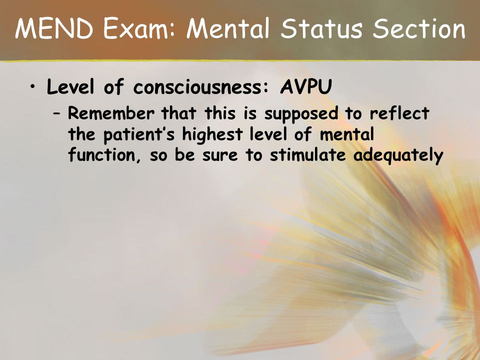 MEND Exam: Mental Status Section