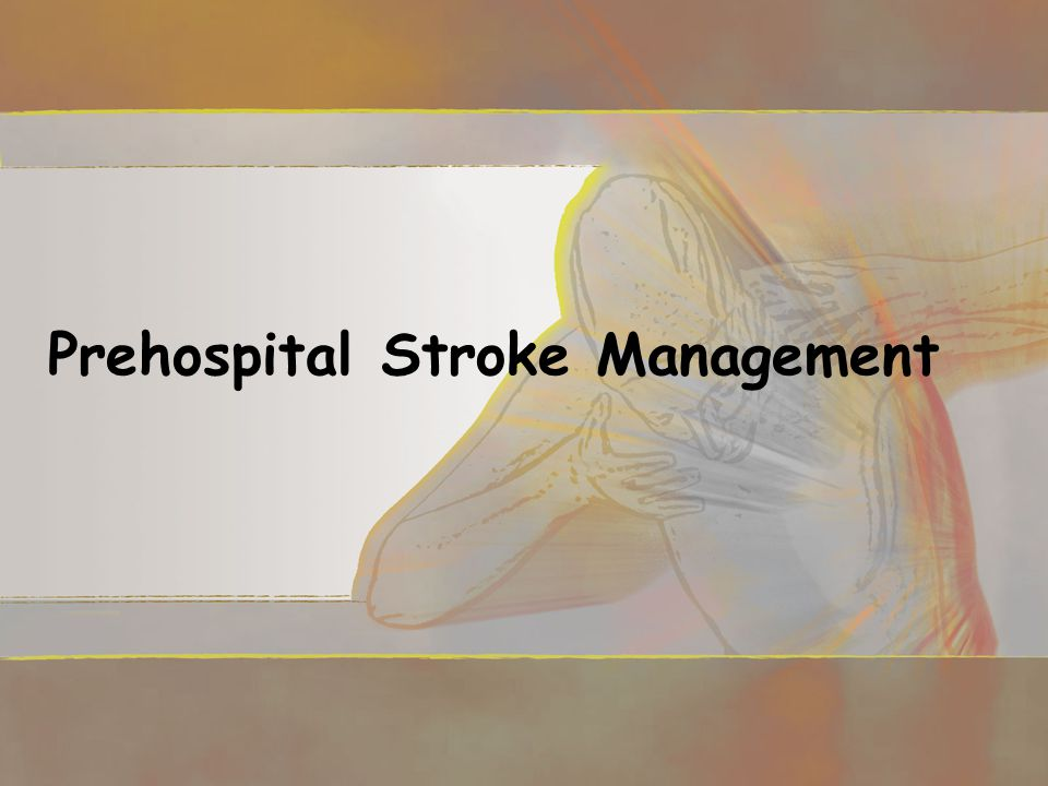 Prehospital Stroke Management