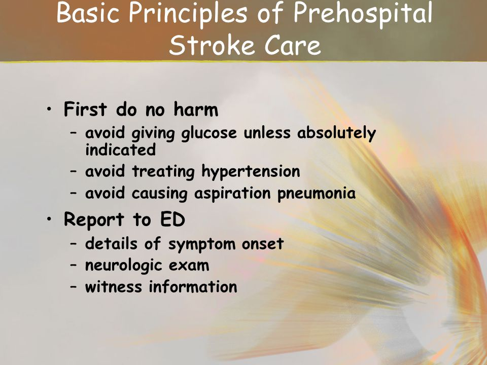 Basic Principles of Prehospital Stroke Care