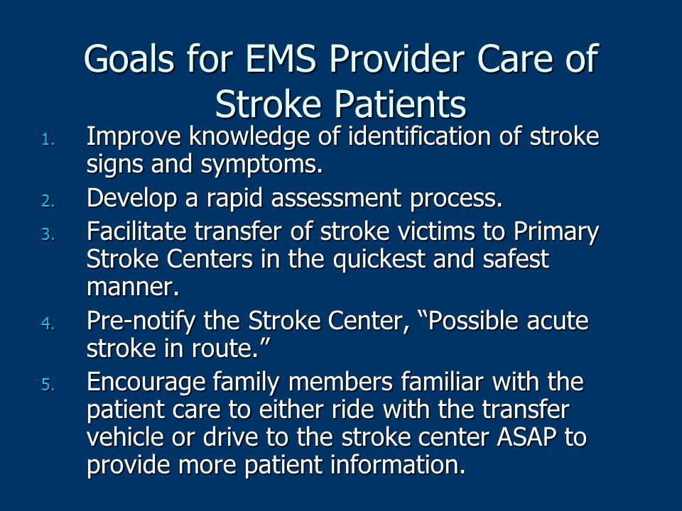 Goals for EMS Provider Care of Stroke Patients