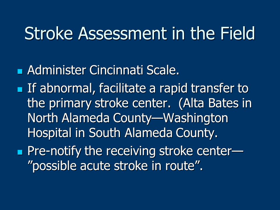 Stroke Assessment in the Field