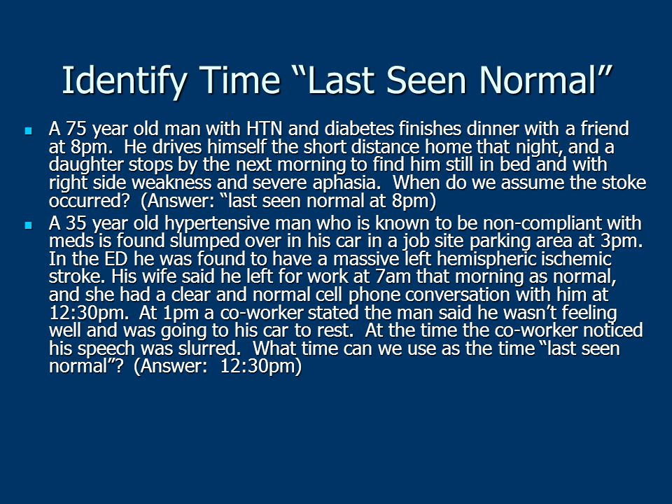 Identify Time Last Seen Normal