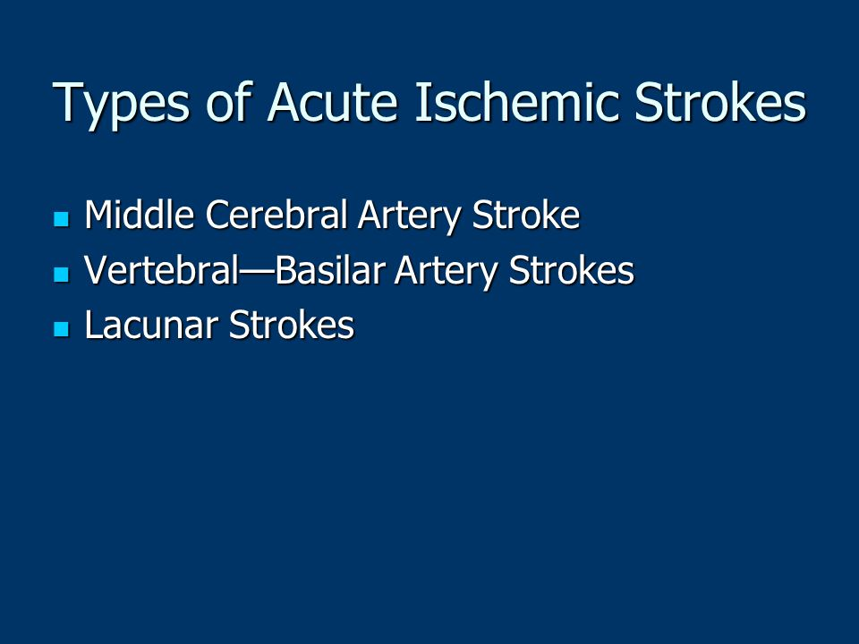 Types of Acute Ischemic Strokes