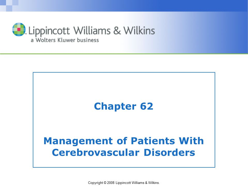 Chapter 62 Management of Patients With Cerebrovascular Disorders