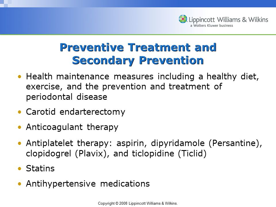 Preventive Treatment and Secondary Prevention
