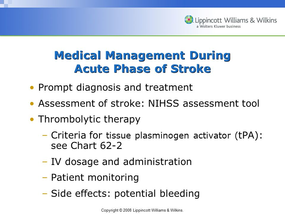 Medical Management During Acute Phase of Stroke