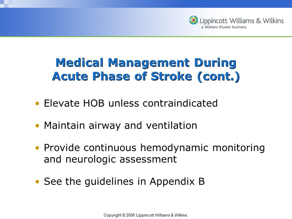 Medical Management During Acute Phase of Stroke (cont.)