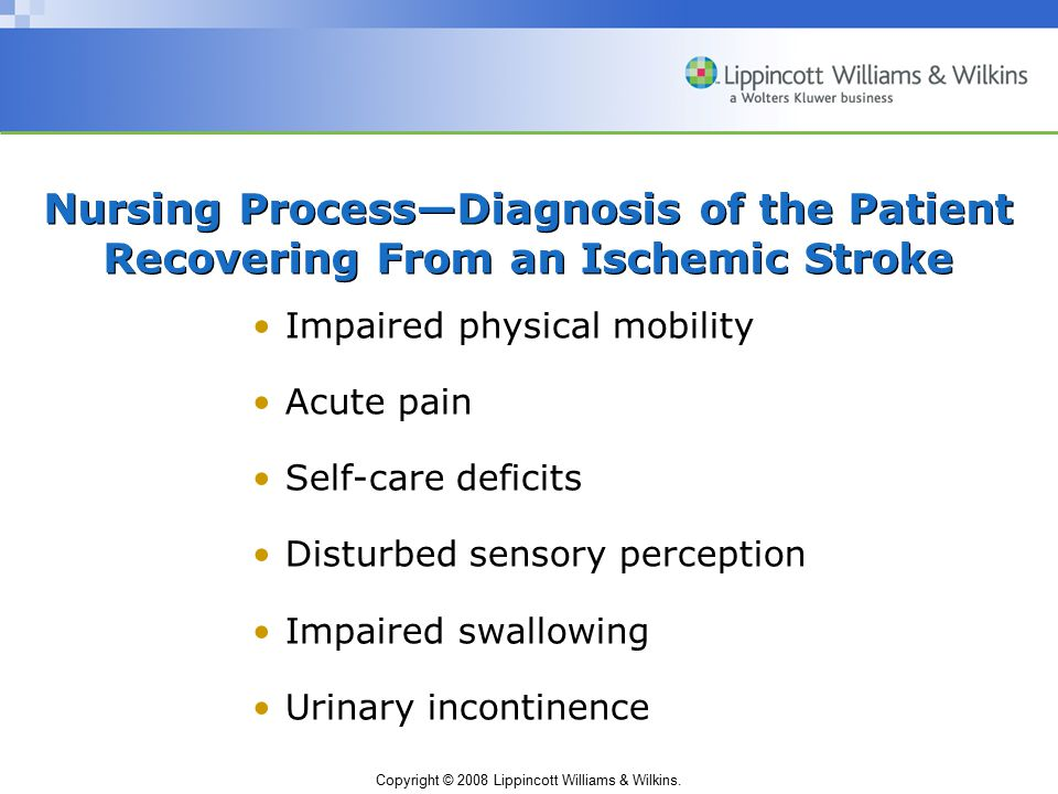 Nursing Process—Diagnosis of the Patient Recovering From an Ischemic Stroke