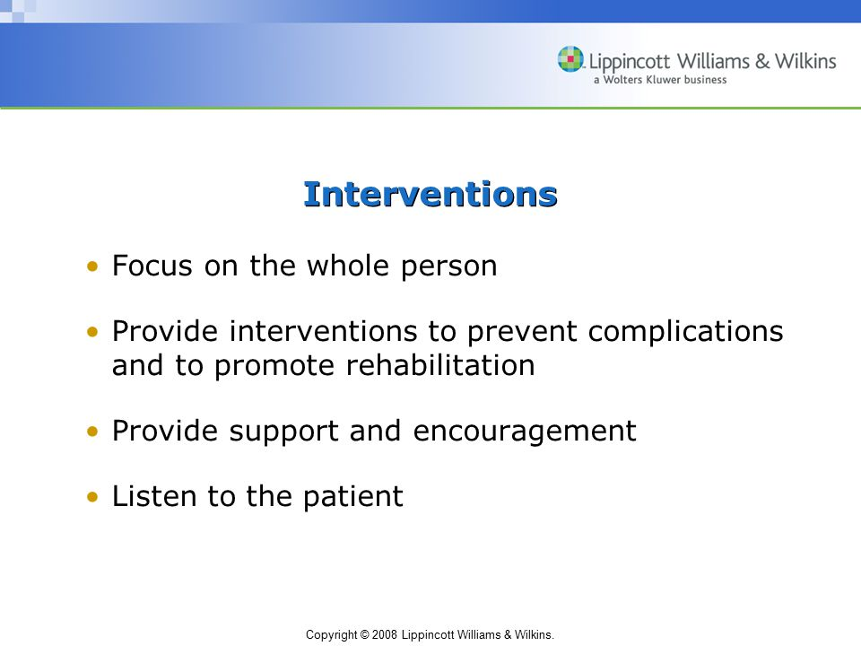 Interventions Focus on the whole person