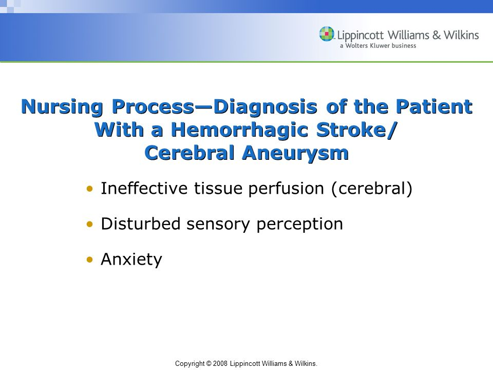 Nursing Process—Diagnosis of the Patient With a Hemorrhagic Stroke/ Cerebral Aneurysm