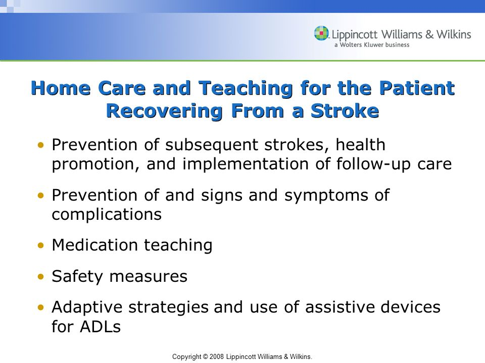 Home Care and Teaching for the Patient Recovering From a Stroke