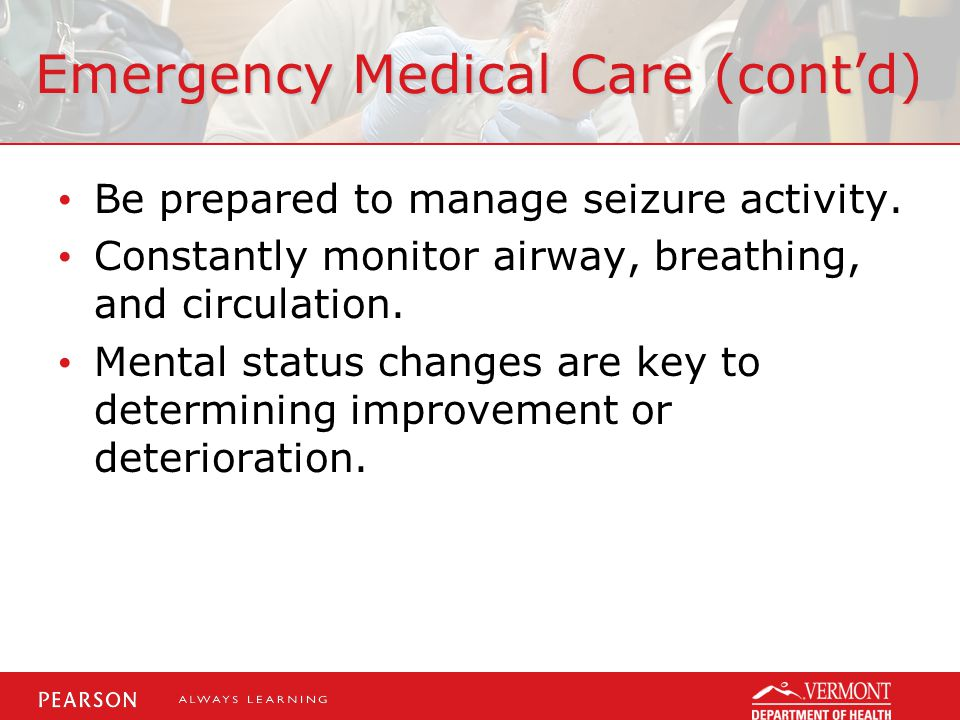 Emergency Medical Care (cont'd)
