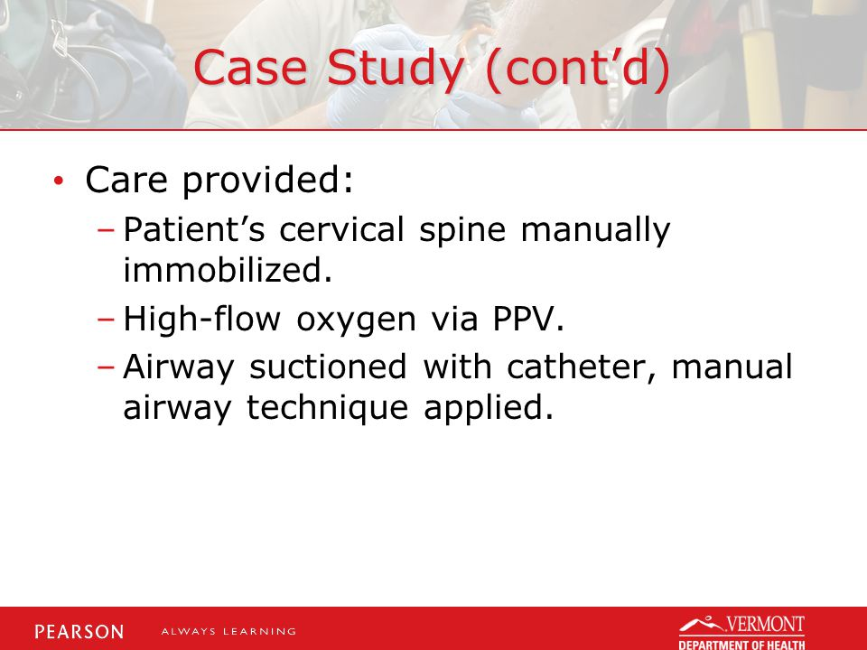 Case Study (cont'd) Care provided: