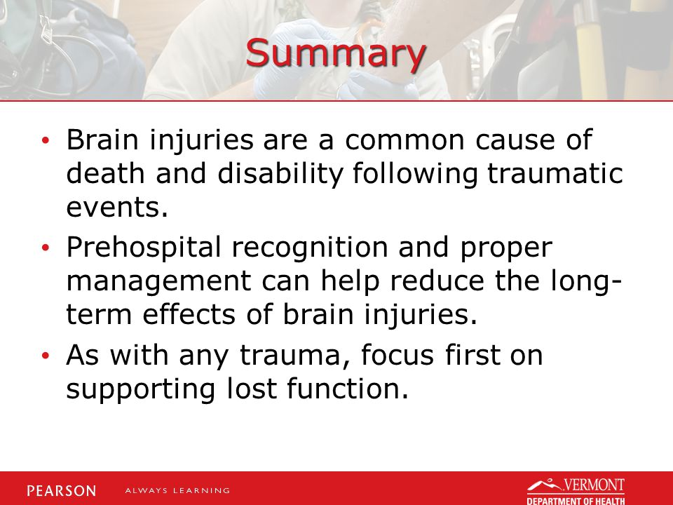 Summary Brain injuries are a common cause of death and disability following traumatic events.