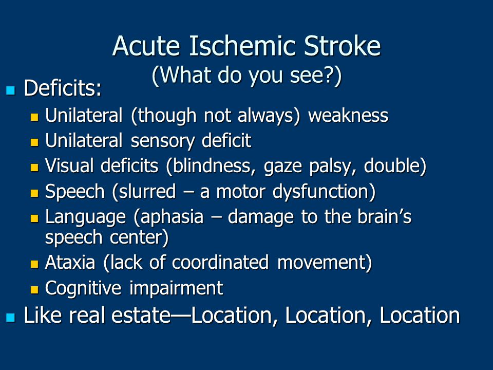 Acute Ischemic Stroke (What do you see )