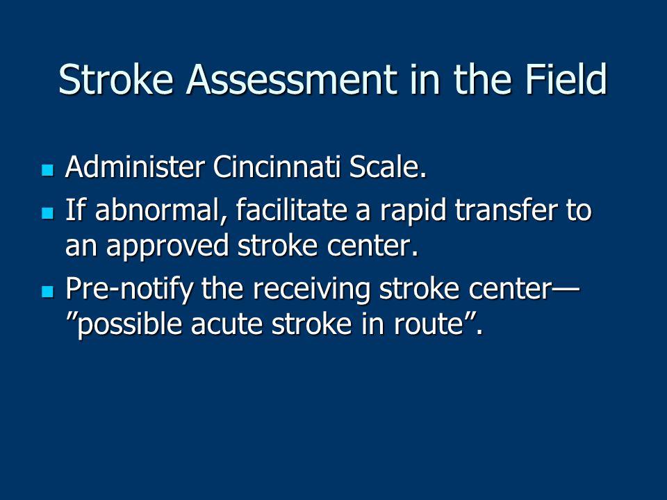 Stroke Assessment in the Field