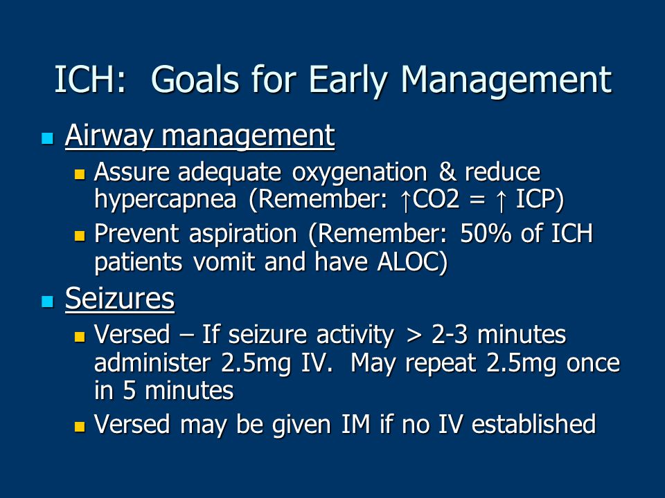 ICH: Goals for Early Management