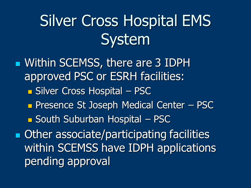 Silver Cross Hospital EMS System
