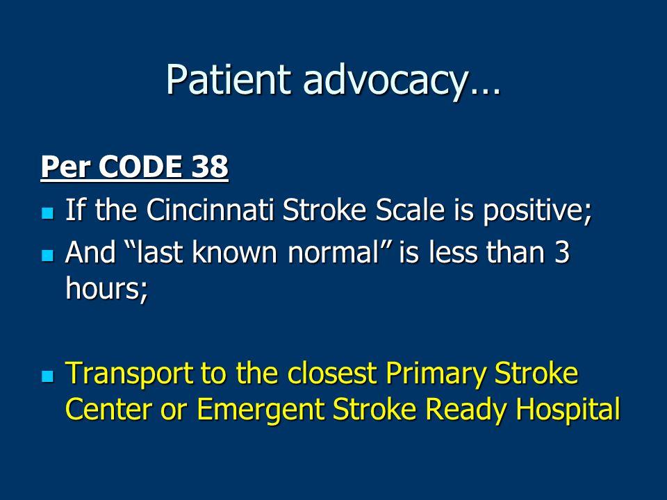 Patient advocacy… Per CODE 38