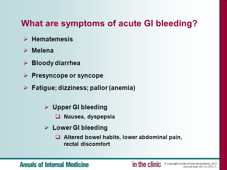 What are symptoms of acute GI bleeding