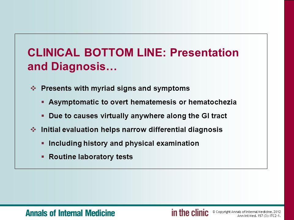CLINICAL BOTTOM LINE: Presentation and Diagnosis…