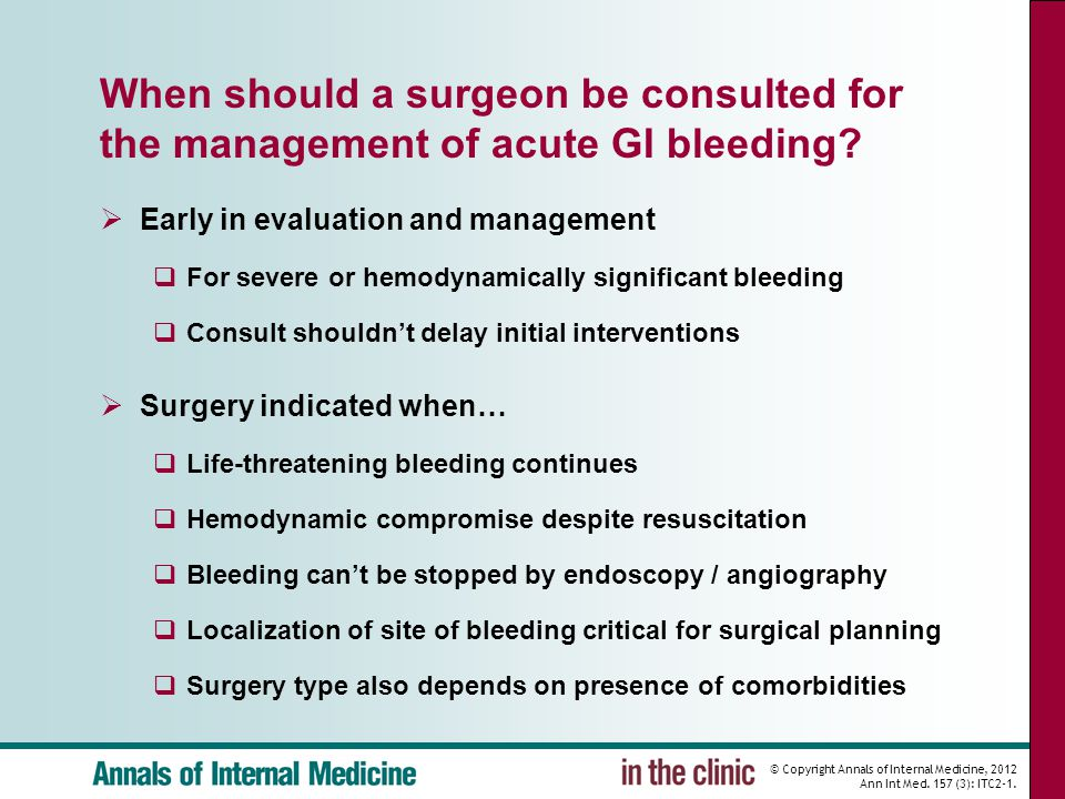 When should a surgeon be consulted for the management of acute GI bleeding