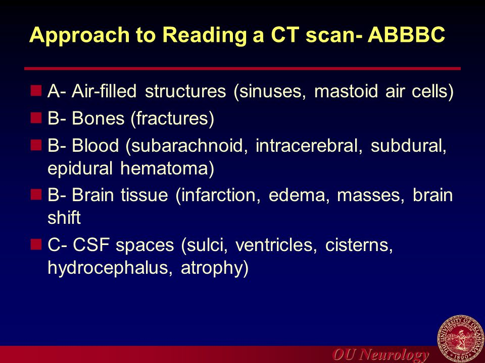 Approach to Reading a CT scan- ABBBC