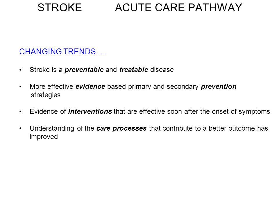 STROKE ACUTE CARE PATHWAY
