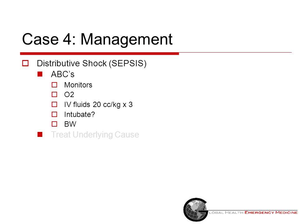 Case 4: Management Distributive Shock (SEPSIS) ABC's