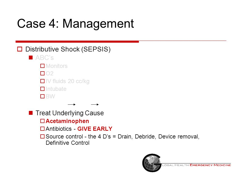 Case 4: Management Distributive Shock (SEPSIS) ABC's