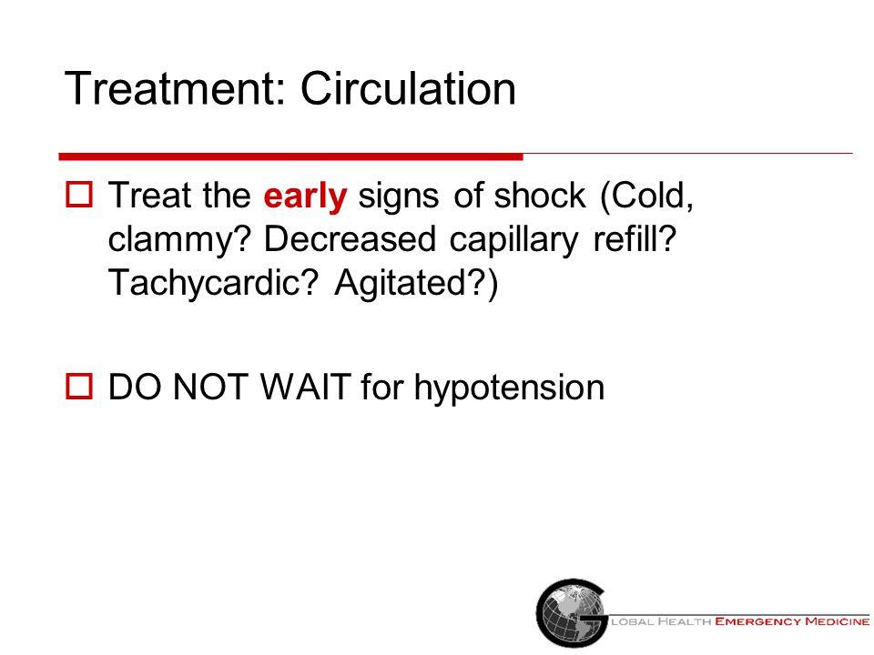 Treatment: Circulation