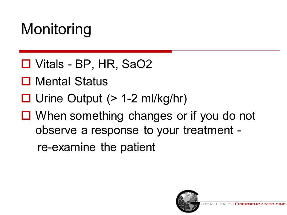 Monitoring Vitals - BP, HR, SaO2 Mental Status