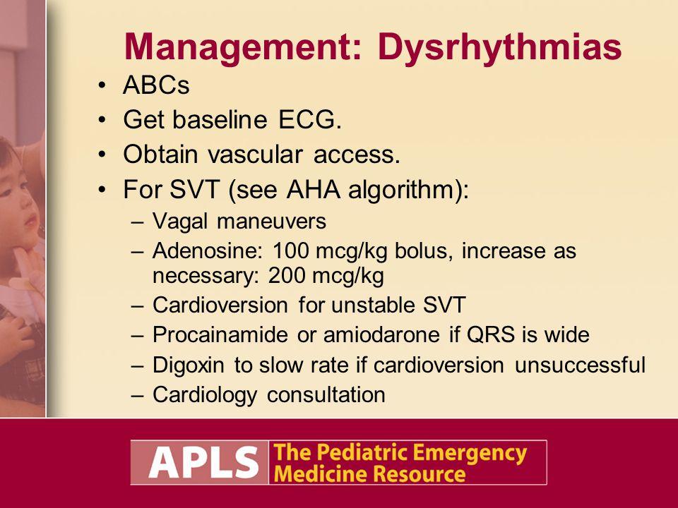 Management: Dysrhythmias