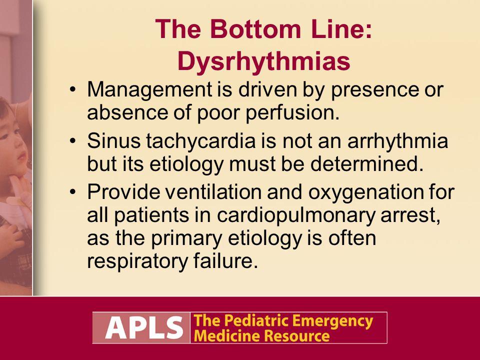 The Bottom Line: Dysrhythmias