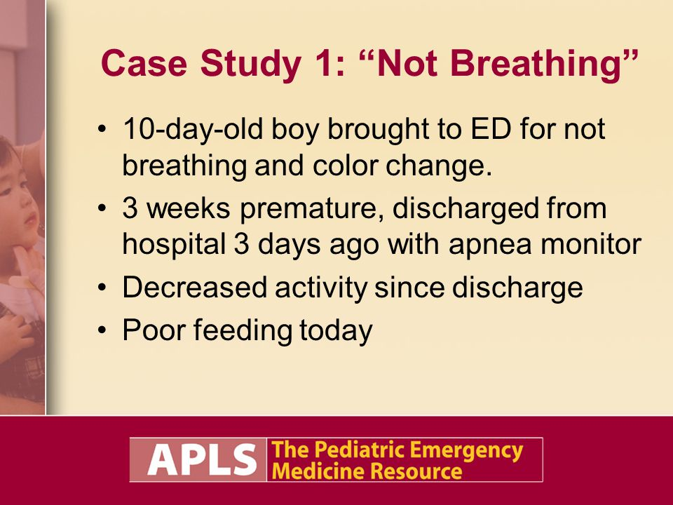 Case Study 1: Not Breathing