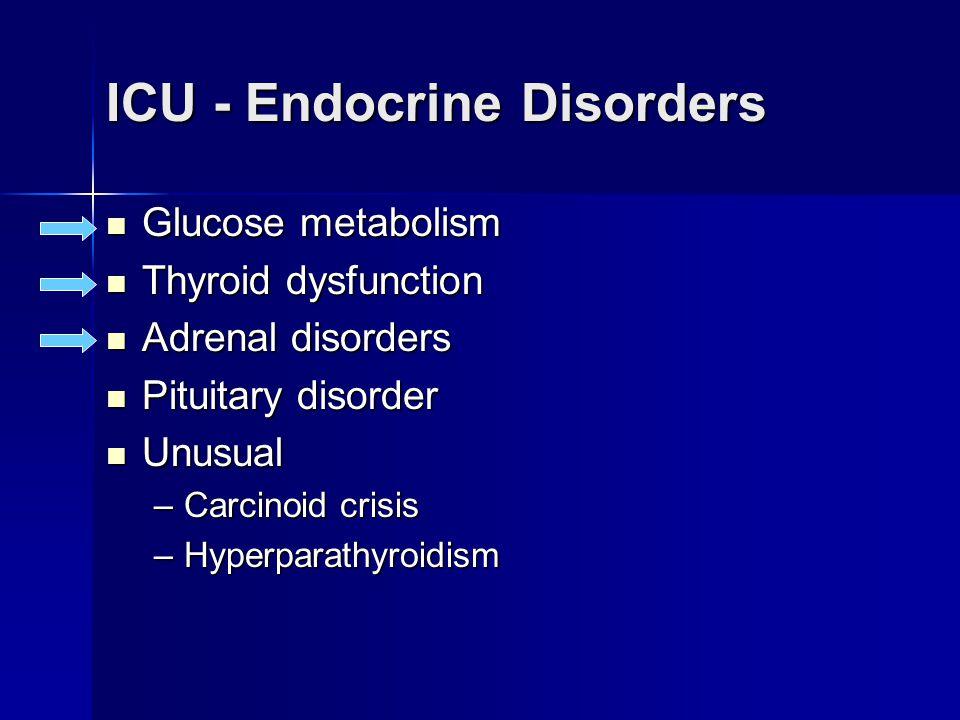 ICU - Endocrine Disorders