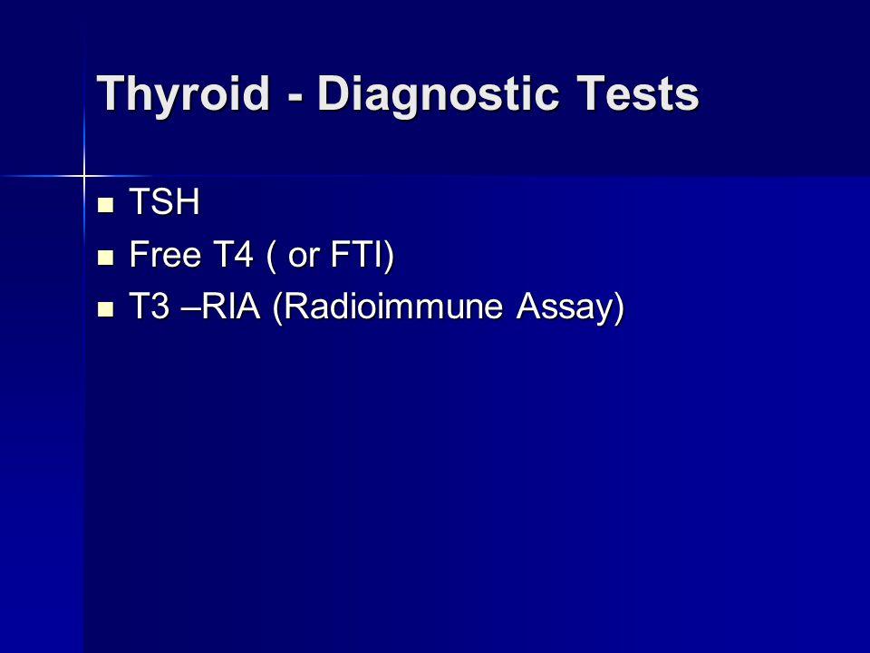 Thyroid - Diagnostic Tests