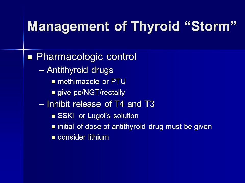 Management of Thyroid Storm