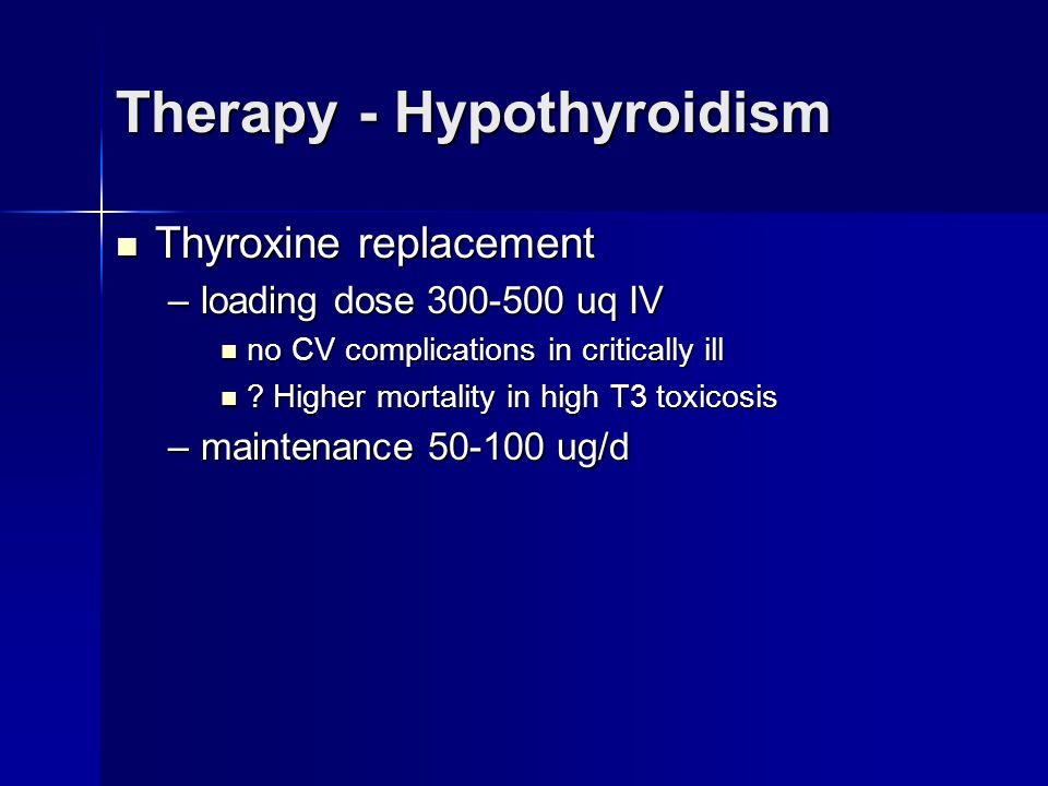 Therapy - Hypothyroidism