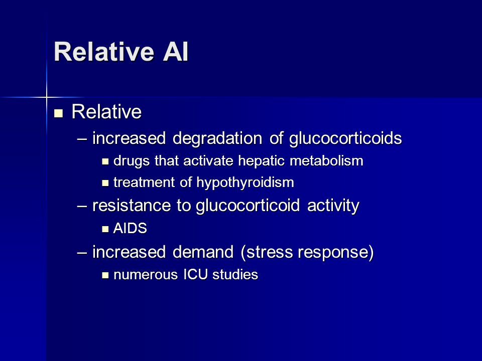 Relative AI Relative increased degradation of glucocorticoids