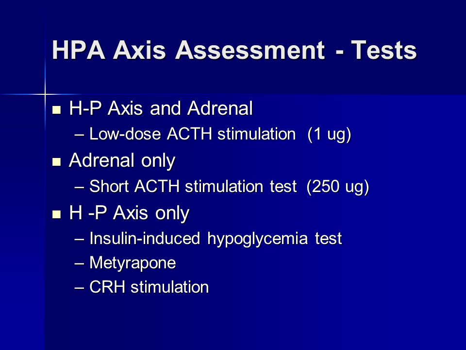 HPA Axis Assessment - Tests