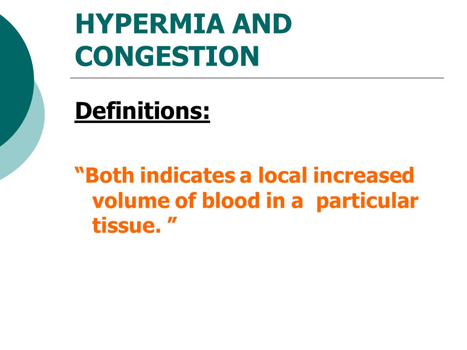 HYPERMIA AND CONGESTION