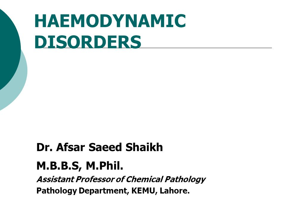 HAEMODYNAMIC DISORDERS