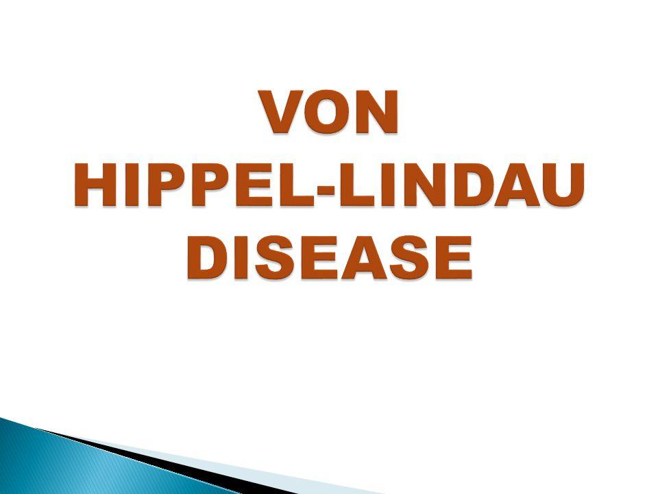 HIPPEL-LINDAU DISEASE