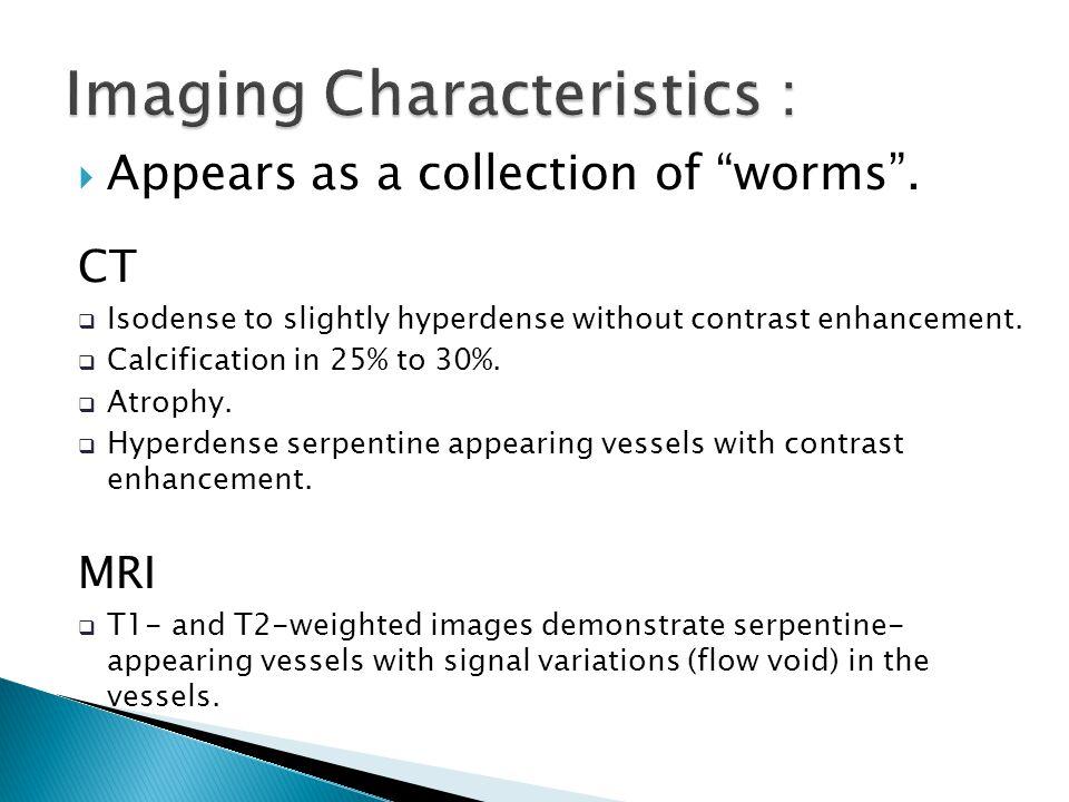 Imaging Characteristics :