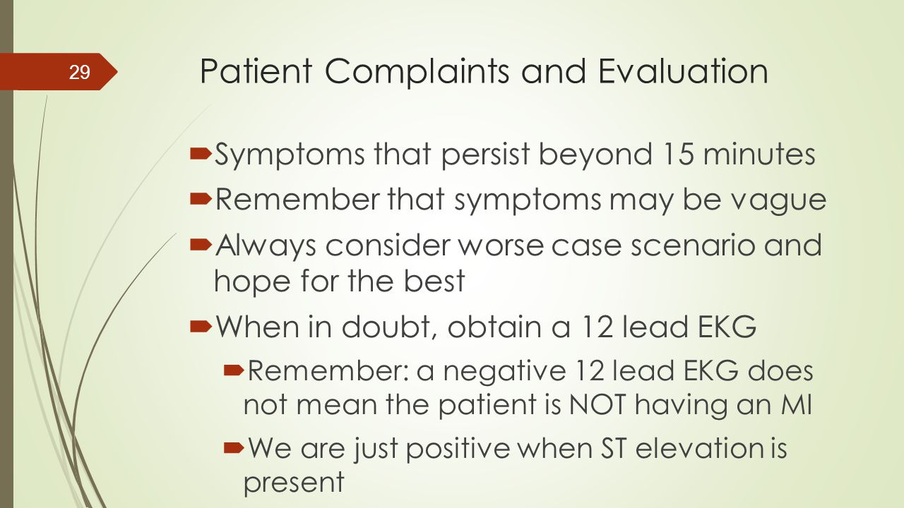 Patient Complaints and Evaluation