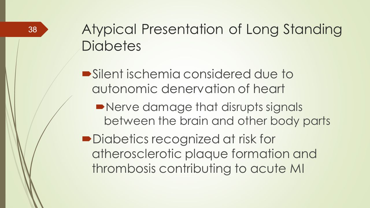 Atypical Presentation of Long Standing Diabetes