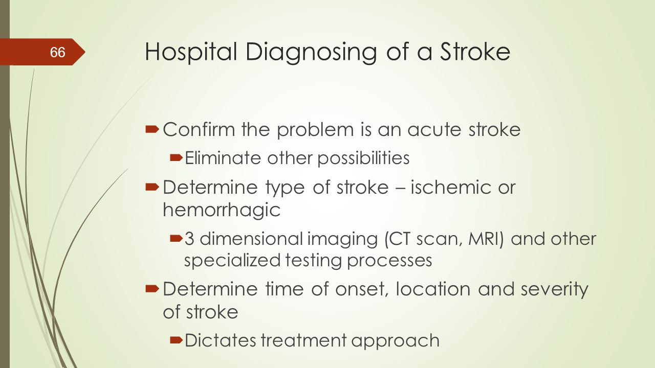 Hospital Diagnosing of a Stroke